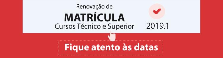 Banner sobre renovação de matrícula 2019/1 no Câmpus Goiânia