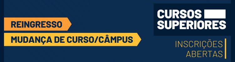 Reingresso e Mudança de Curso/Campus Superiores 2020
