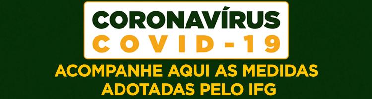 Coronavírus: IFG adota medidas preventivas