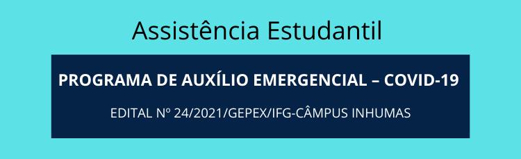 Banner Auxílio Emergencial Covid Edital 24