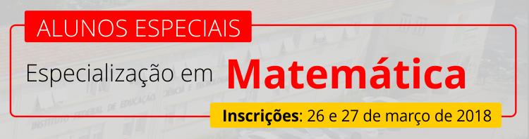 Esp.Matemática -Alunos Especiais 2018.1