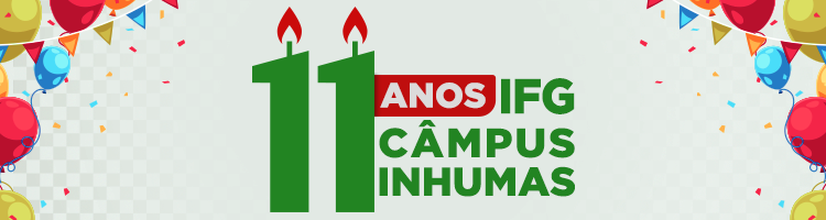Banner 11 anos do Câmpus Inhumas