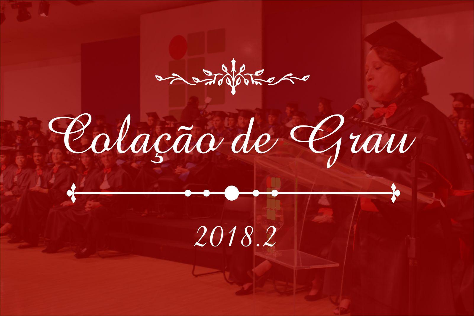 Banner sobre a Colação de Grau 2018/2 do IFG - Câmpus Goiânia