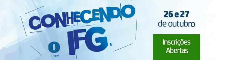 Abertas as inscrições para o Conhecendo o IFG
