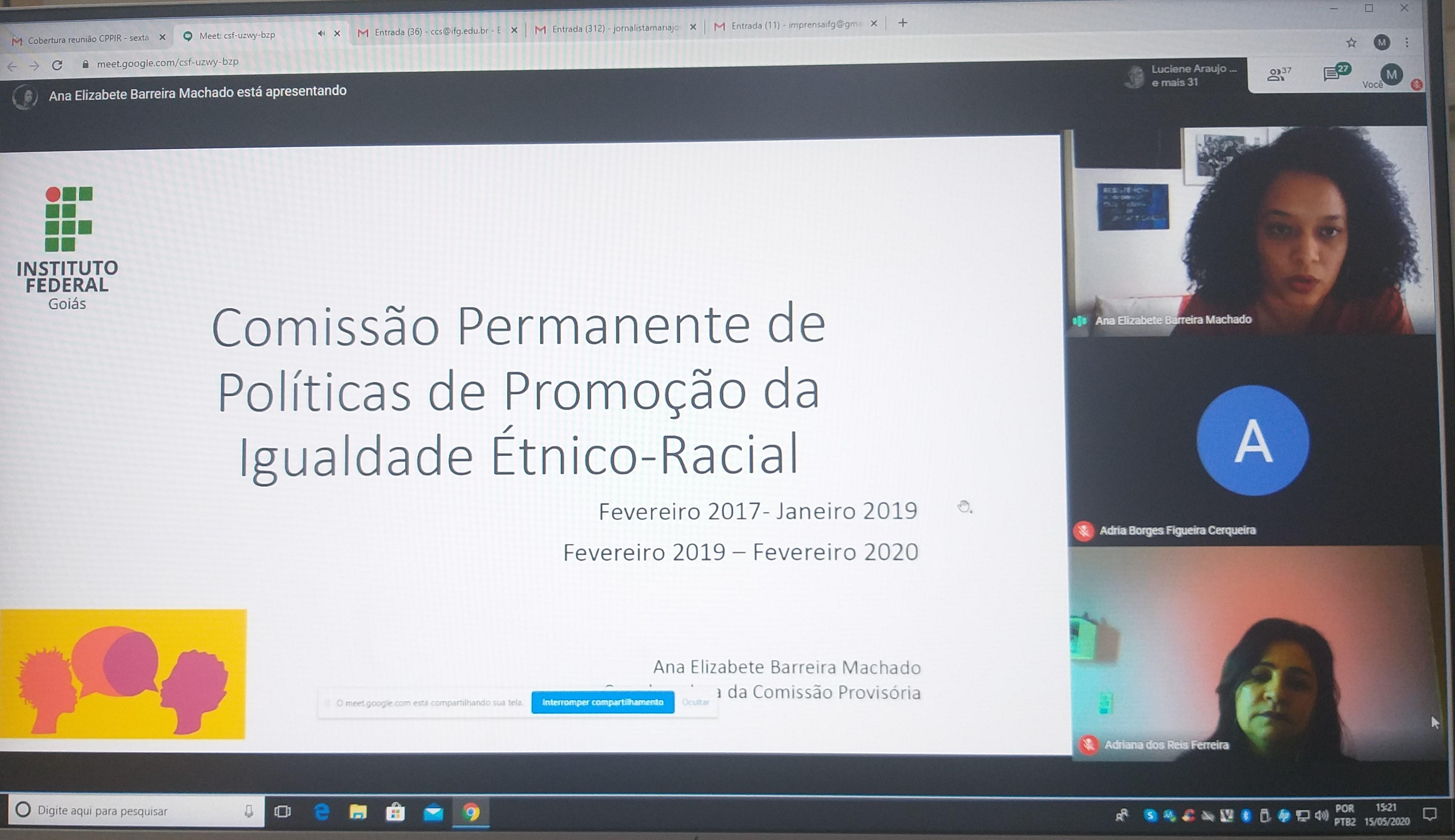 A reunião virtual da CPPIR foi conduzida pela diretora-executiva, professora Adriana dos Reis Ferreira